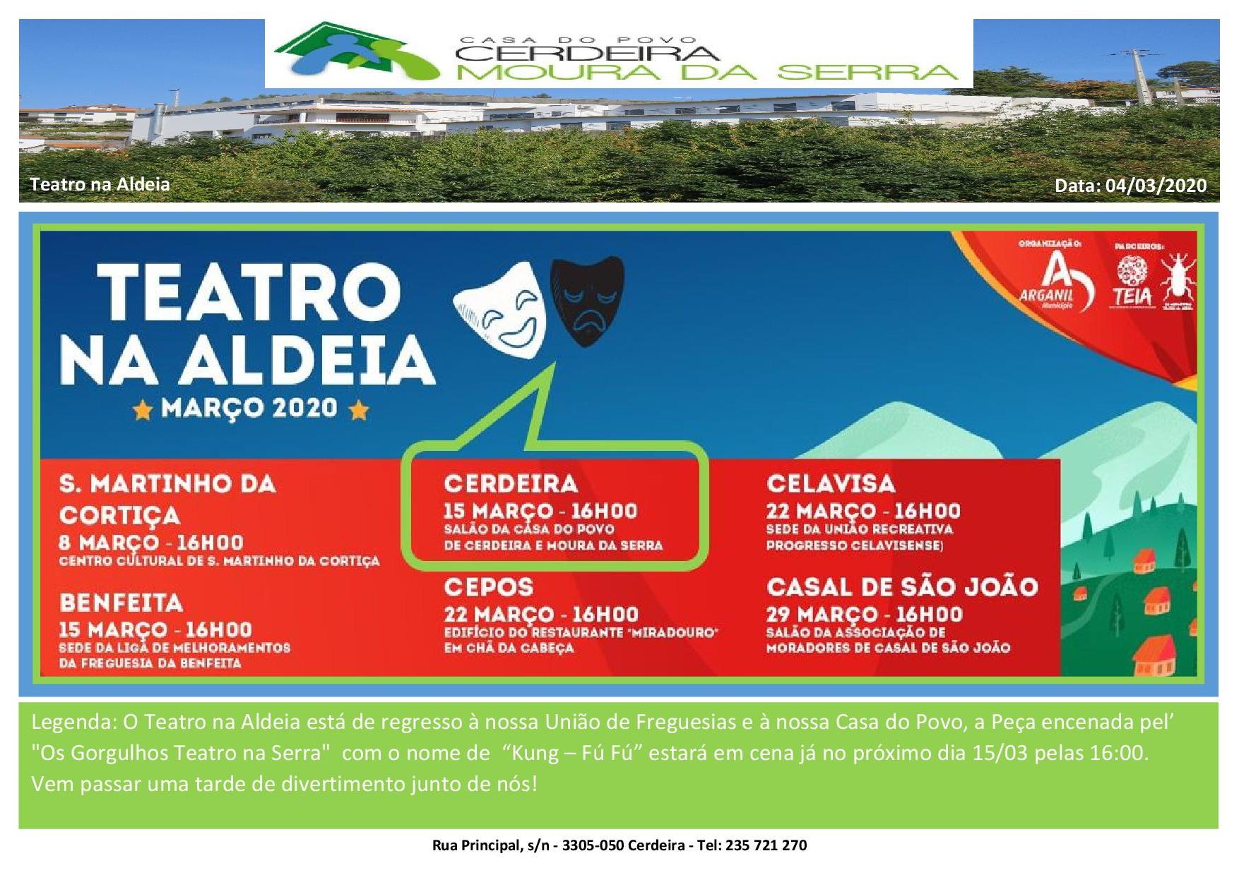 Teatro na Aldeia na nossa Casa do Povo de Cerdeira e Moura da Serra, I.P.S.S.