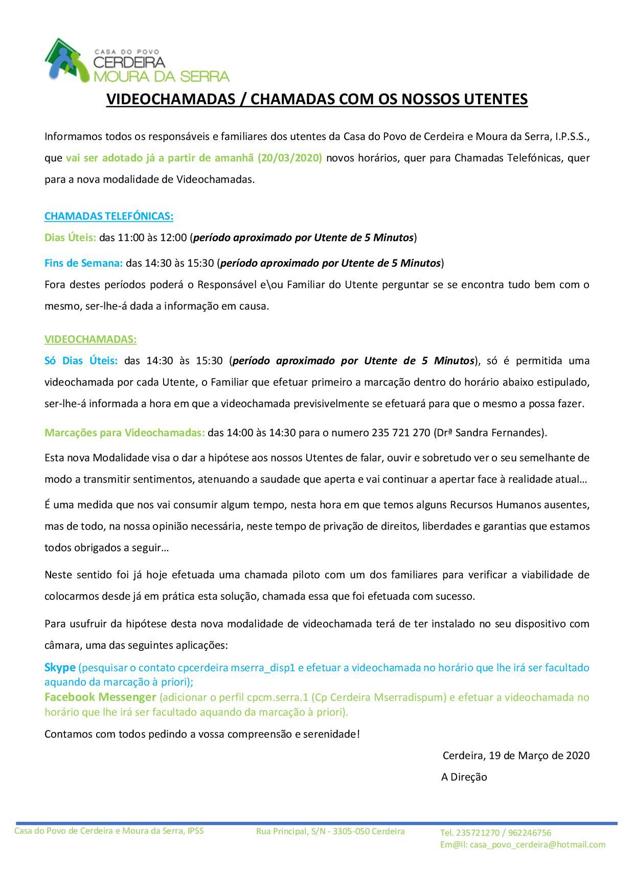 Videochamadas & Chamadas na Casa do Povo de Cerdeira e Moura da Serra, I.P.S.S. (Horários & Informações)
