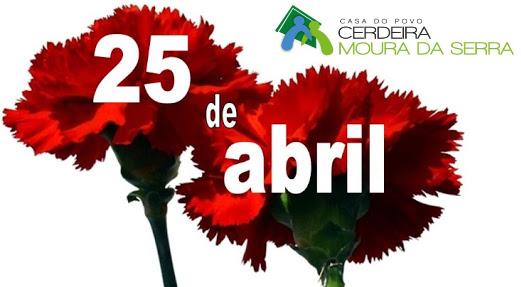 Casa do Povo de Cerdeira e Moura da Serra,I.P.S.S. – Aqui também celebramos a Liberdade…