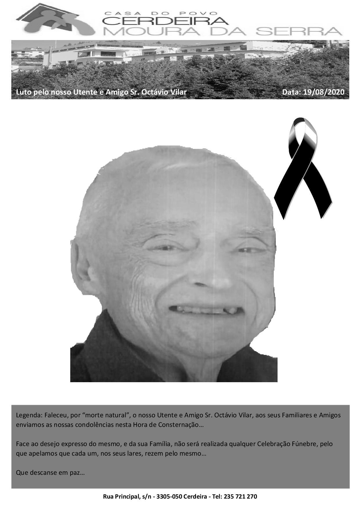 """Faleceu, por """"morte natural"""", o nosso Utente e Amigo Sr. Octávio Vilar"""