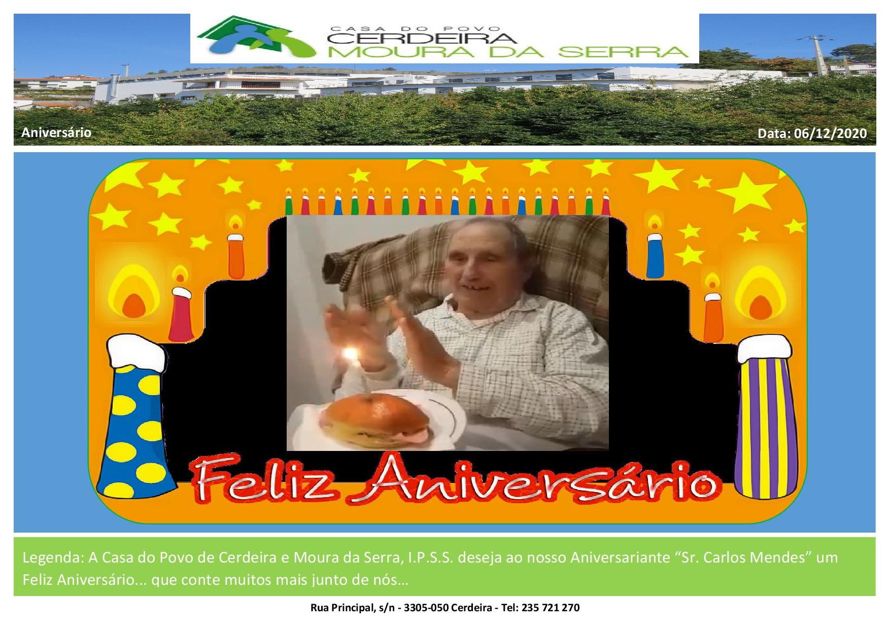 """Feliz Aniversário ao nosso Utente """"Sr. Carlos Mendes"""""""