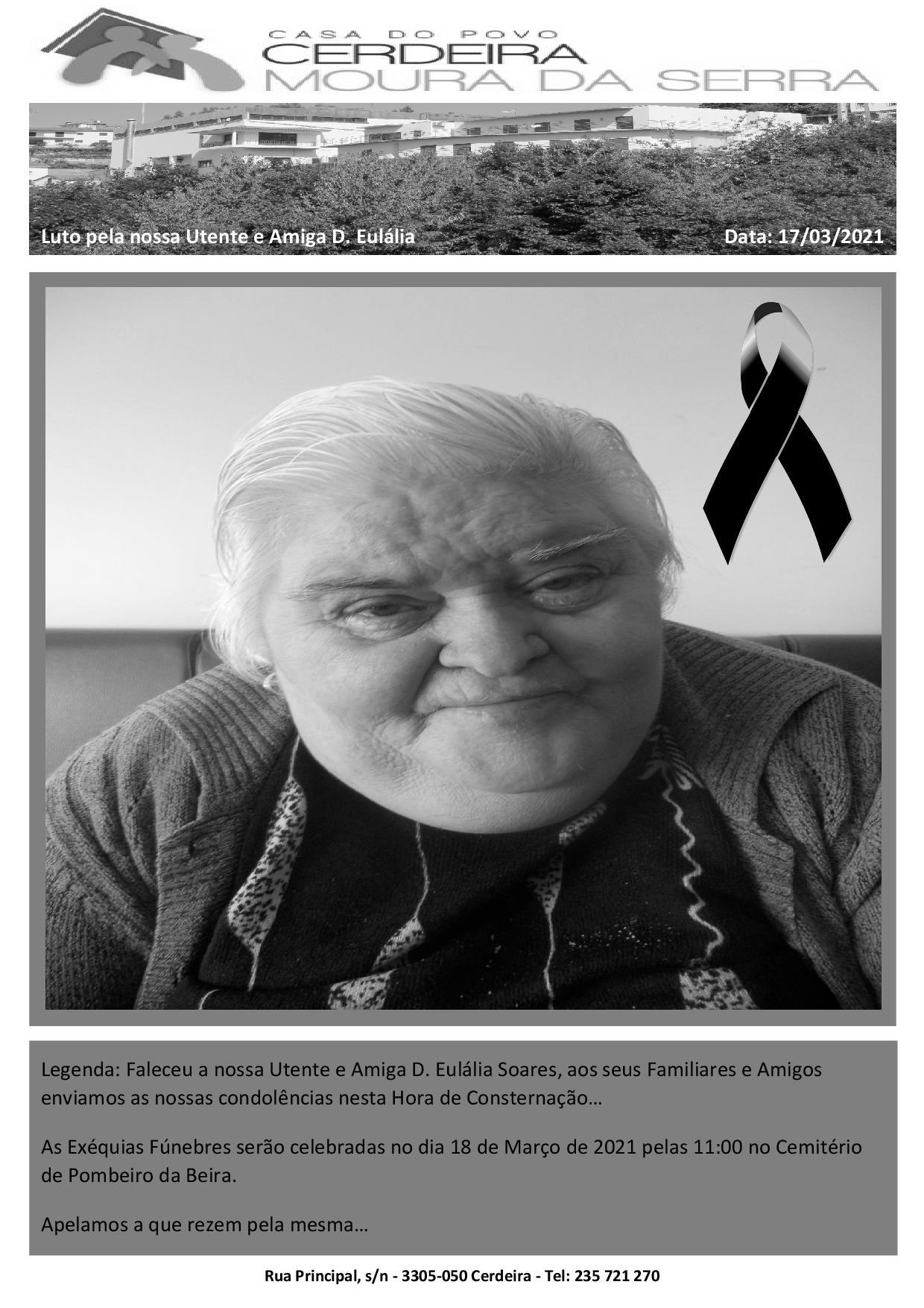 Faleceu a nossa Utente e Amiga D. Eulália Soares