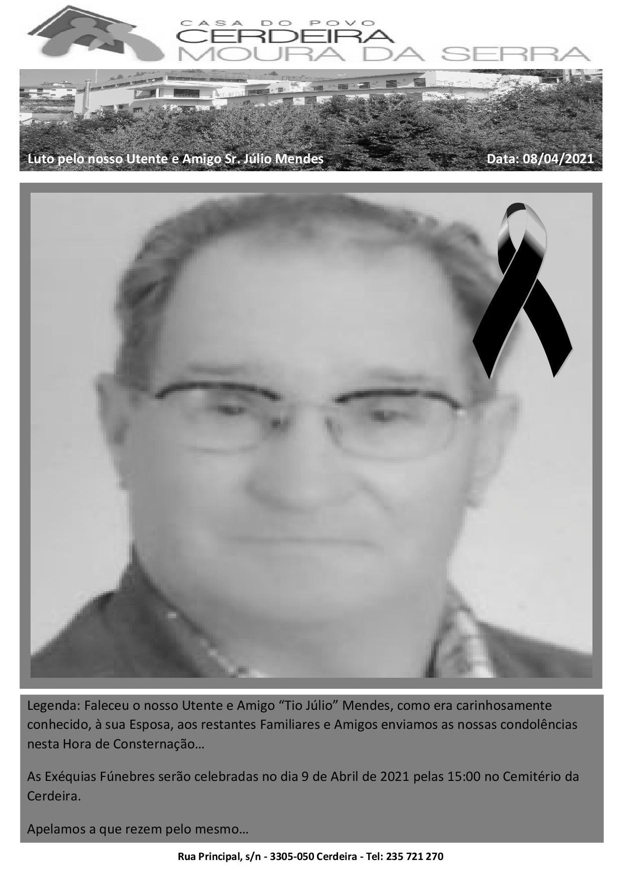 Luto pelo nosso Utente e Amigo Sr. Júlio Mendes
