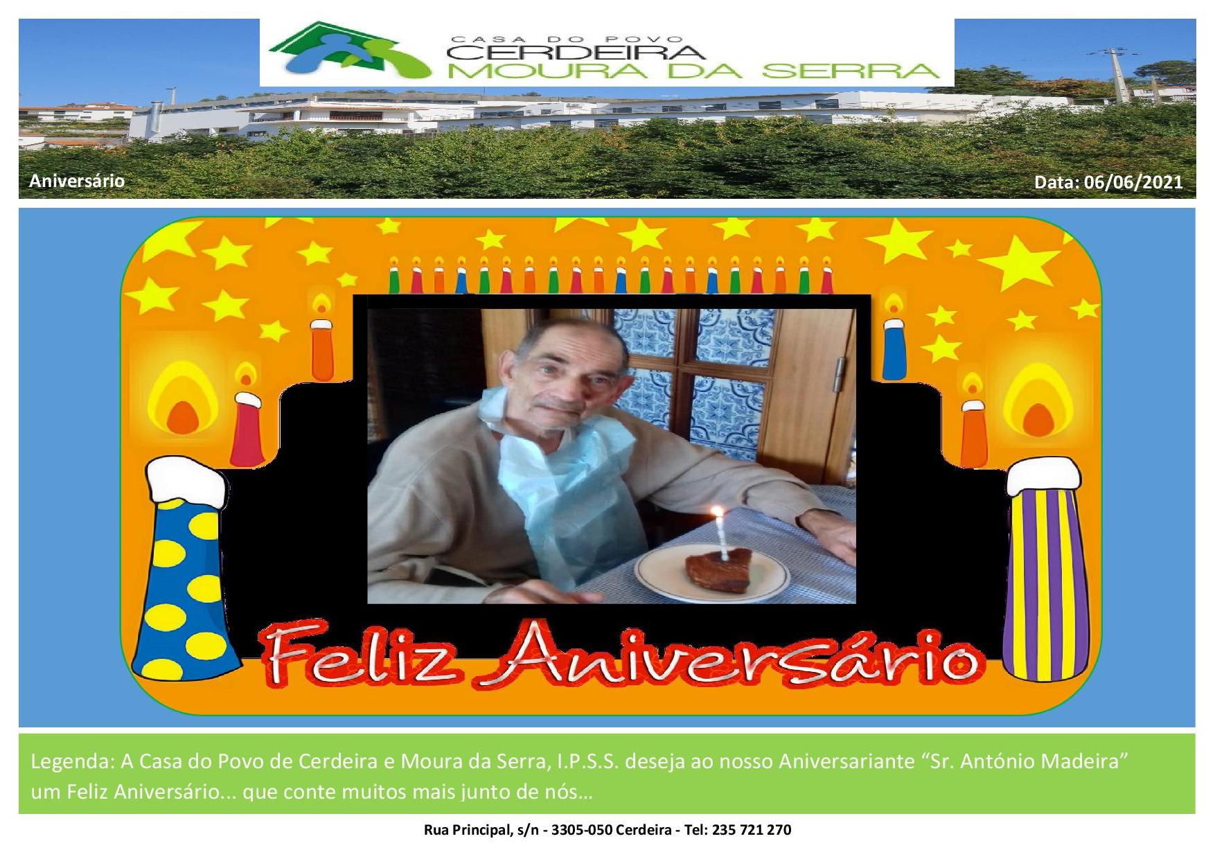Casa do Povo de Cerdeira e Moura da Serra, I.P.S.S.- Feliz Aniversário Sr. António Madeira